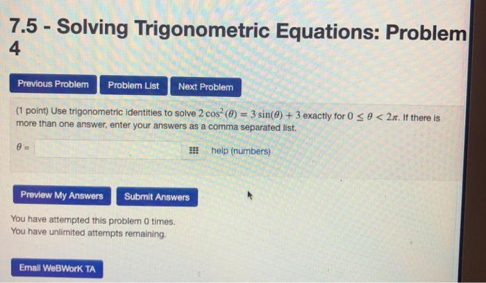 Solved: 7 5 - Solving Trigonometric Equations: Problem 4 P