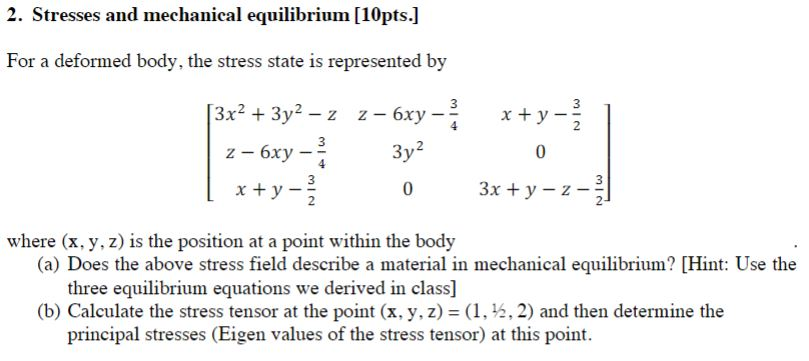 Solved: 2  Stresses And Mechanical Equilibrium [10pts ] Fo