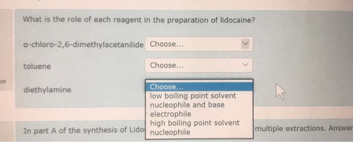 Question What Is The Role Of Each Reagent In Preparation Lidocaine A Chloro 26 Dimethylacetanilid