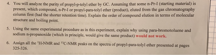 Solved: 4  You Will Analyze The Purity Of Propyl-p-tolyl E