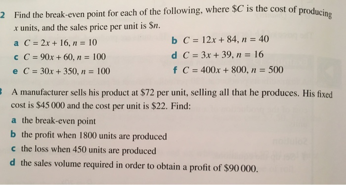 Solved 2 Find The Break Even Point For Each Of The Follow