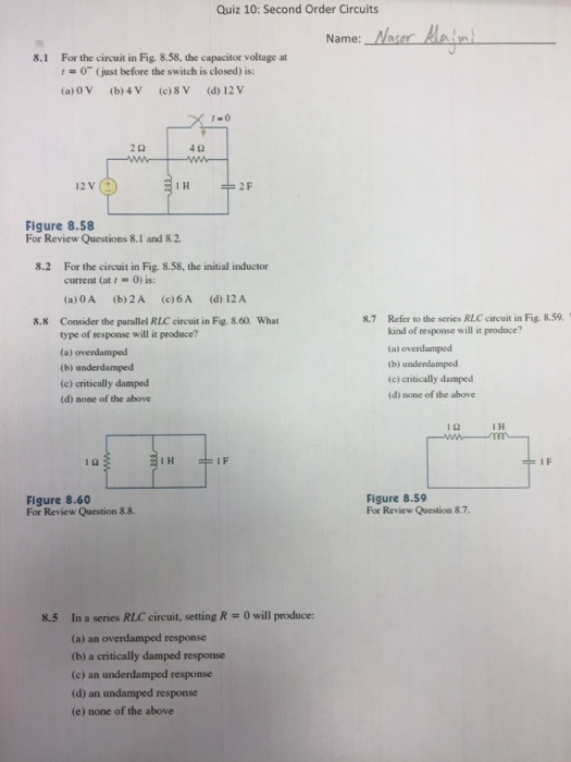 Solved: Quiz 10: Second Order Circuits Name: Naseretn 8.1 ...