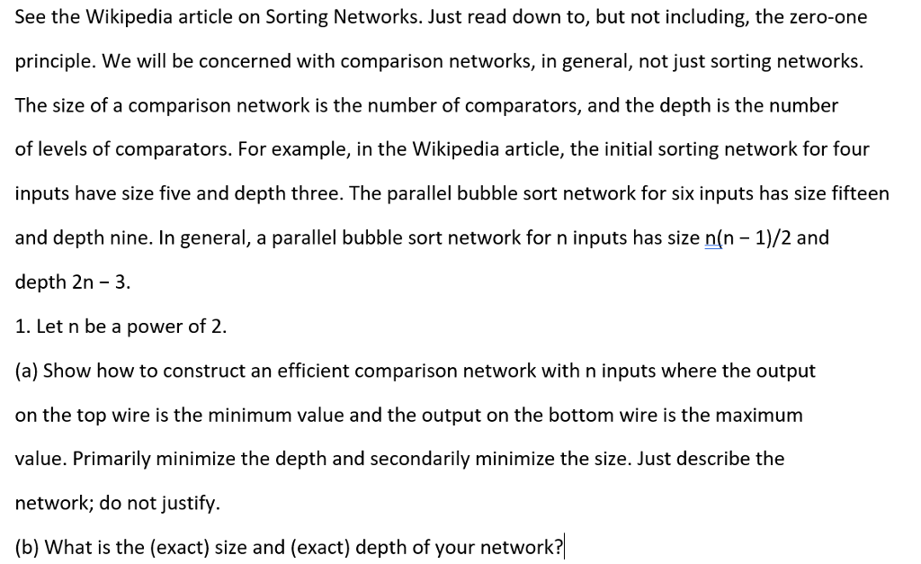 See The Wikipedia Article On Sorting Networks  Jus