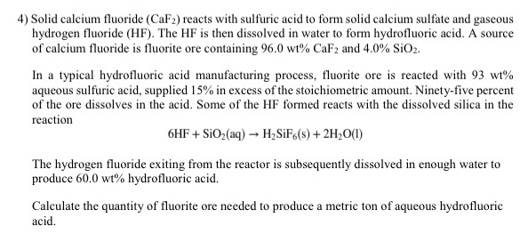 solved 4 solid calcium fluoride caf2 reacts with sulfu