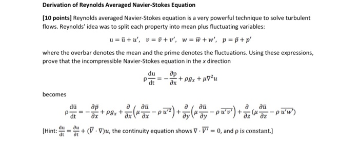 Solved: Reynolds Averaged Navier-Stokes Equation Is A Very