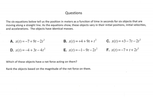 Questions The Six Equations Below Tell Us The Position In Meters As A Function Of Time
