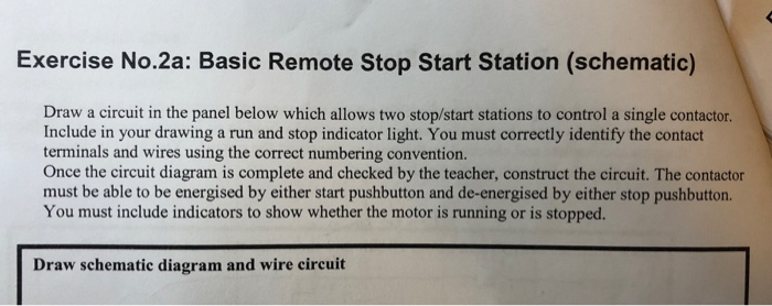 Solved: Basic Remote Stop Start Station (schematic) Draw S ... on