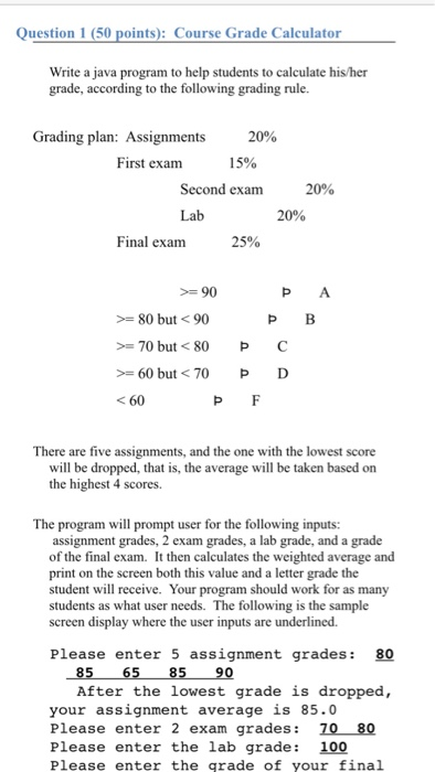 Solved: Question 1 (50 Points): Course Grade Calculator Wr