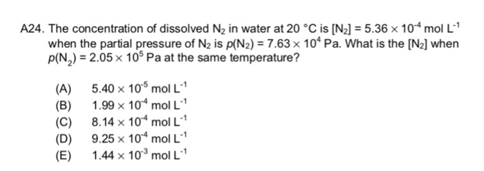 Solved: A24  The Concentration Of Dissolved N2 In Water At