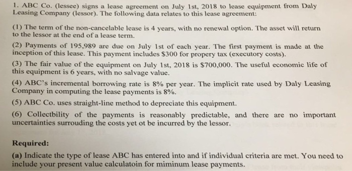Solved 1 Abc Co Lessee Signs A Lease Agreement On Jul