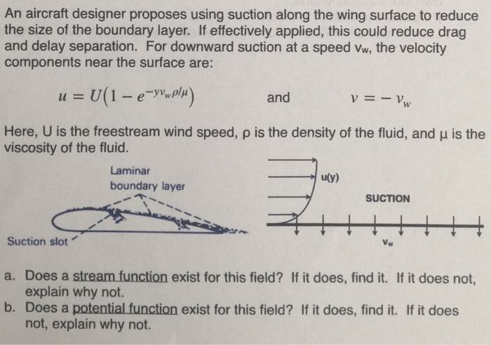 Solved: An Aircraft Designer Proposes Using Suction Along