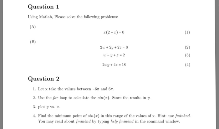 Solved: Question 1 Using Matlab, Please Solve The Followin
