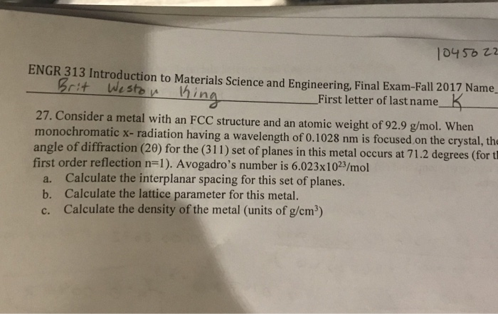 Solved: ENGR 313 Introduction To Materials Science And Eng