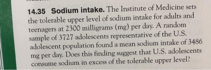 Solved: 14 35 Sodium Intake  The Institute Of Medicine Set