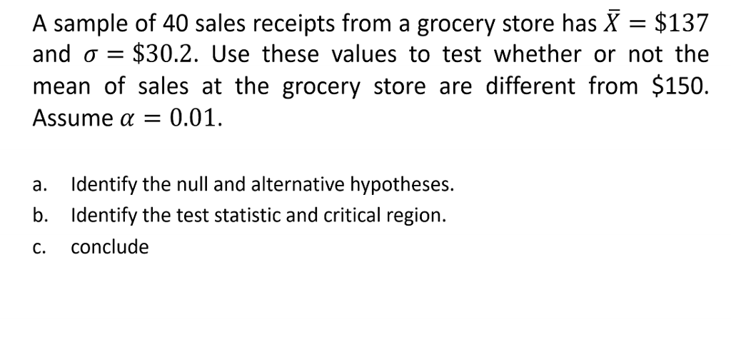 solved a sample of 40 sales receipts from a grocery store