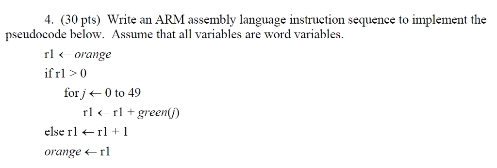 4 30 Pts Write An Arm Assembly Language Instruc Chegg