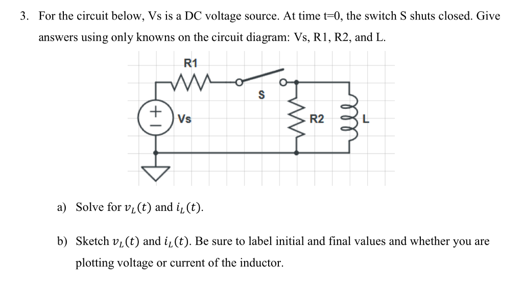 Solved For The Circuit Below Vs Is A Dc Voltage Source