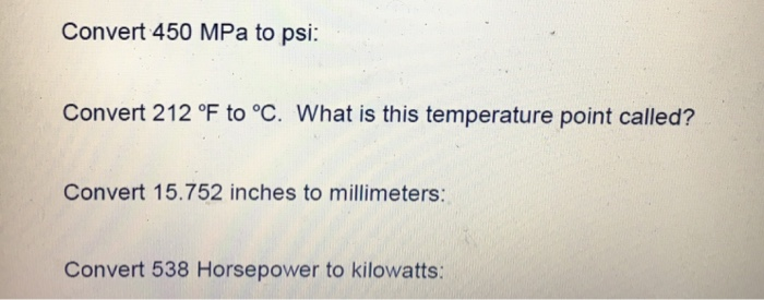 Convert 450 Mpa To Psi 212 Of Oc What Is This Temperature