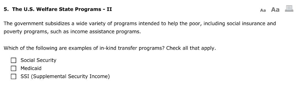 Solved: 5  The U S  Welfare State Programs II Aa Aa The Go