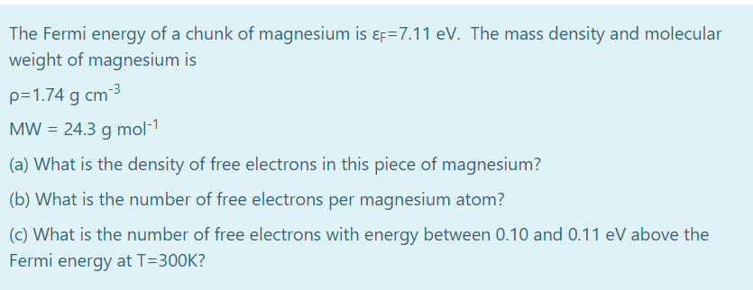 Solved: The Fermi Energy Of A Chunk Of Magnesium Is Ef 7 1