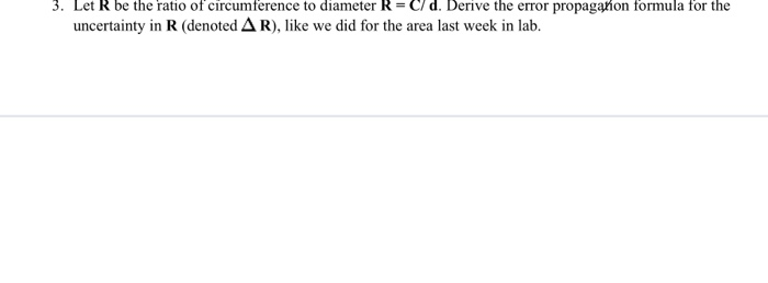 solved 3 let r be the ratio of circumference to diameter