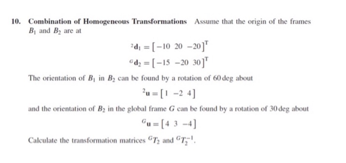 10  Combination Of Homogeneous Transformations Ass