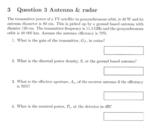 3 Question 3 Antenna & Radar The Transmitter Power