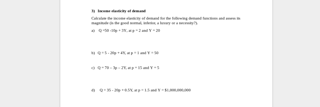 Solved 3 Income Elasticity Of Demand Calculate The Incom