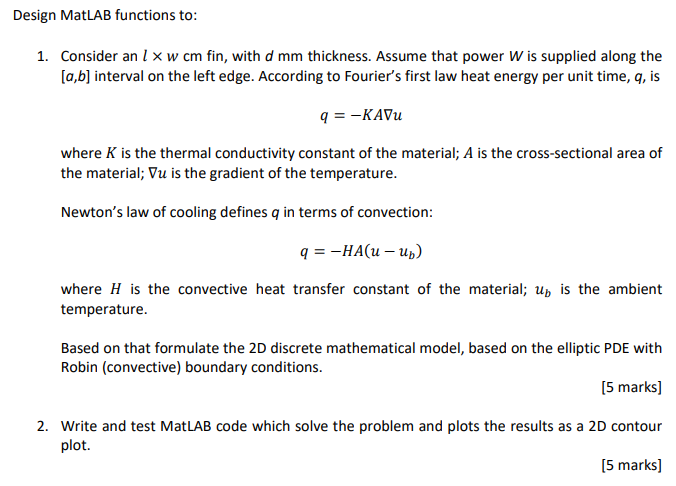 Solved: Design MatLAB Functions To: Consider An L × W Cm F