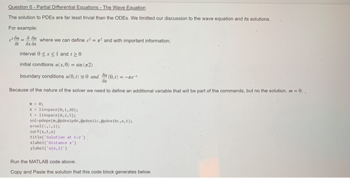 Solved: Question 6-Partial Differential Equations- The Wav