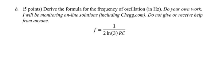 B  (5 Points) Derive The Formula For The Frequency