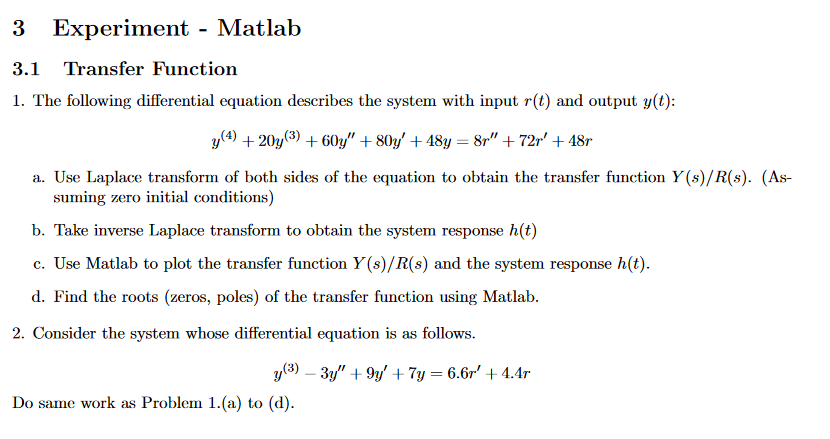 Solved: ****PLEASE ANSWER WITH MATLAB CODE**** 3 1 Transfe