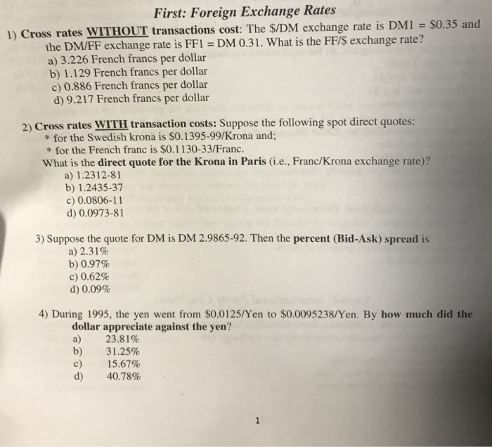 First Foreign Exchange Rates 1 Cross Without Transactions Cost The S