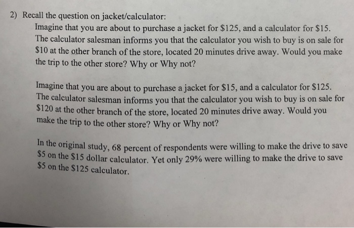 2 Recall The Question On Jacket Calculator Imagine That You Are About To