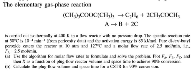 The Elementary Gas Phase Reaction Ch3 3cooc 3ch 2ch3coch3 A