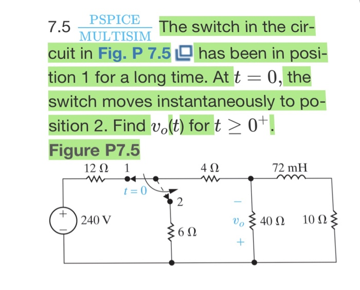 Solved: PSPICEThe Switch In The Cir- MULTISIM 7.5 Uit In F ...