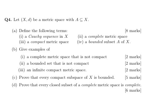Solved Q4 Let X D Be A Metric Space With Acx A Defi