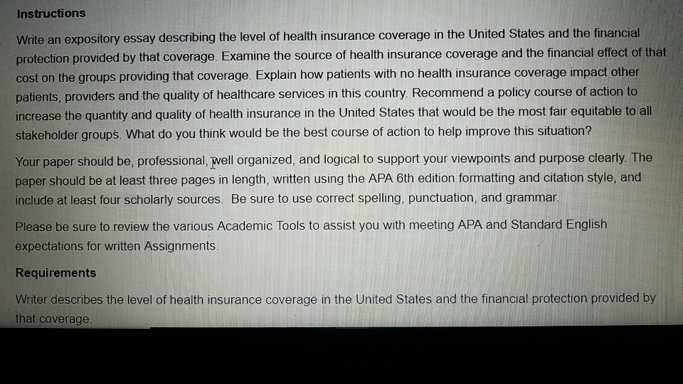 solved instructions write an expository essay describing  instructions write an expository essay describing the level of health  insurance coverage in the united states