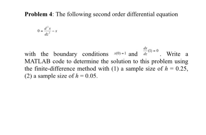Solved: The Following Second Order Differential Equation 0