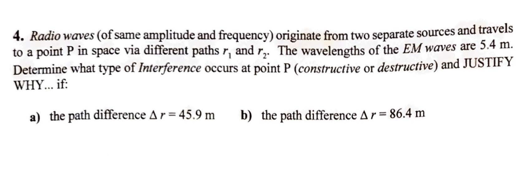 Solved: 4  Radio Waves (of Same Amplitude And Frequency) O