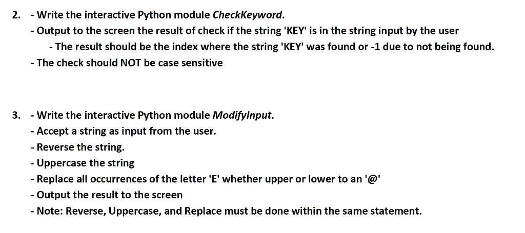 Solved: 2  - Write The Interactive Python Module CheckKeyw