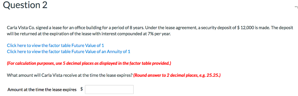 Solved Question 2 Carla Vista Co Signed A Lease For An O