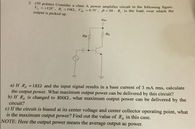 Solved: 2  (30 Points) Consider A Class A Power Amplifier