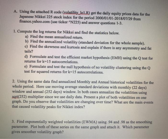 A  Using The Attached R Code (xolatilitv  Jel R) G