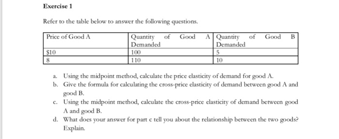 Solved Exercise 1 Refer To The Table Below To Answer The Chegg Com