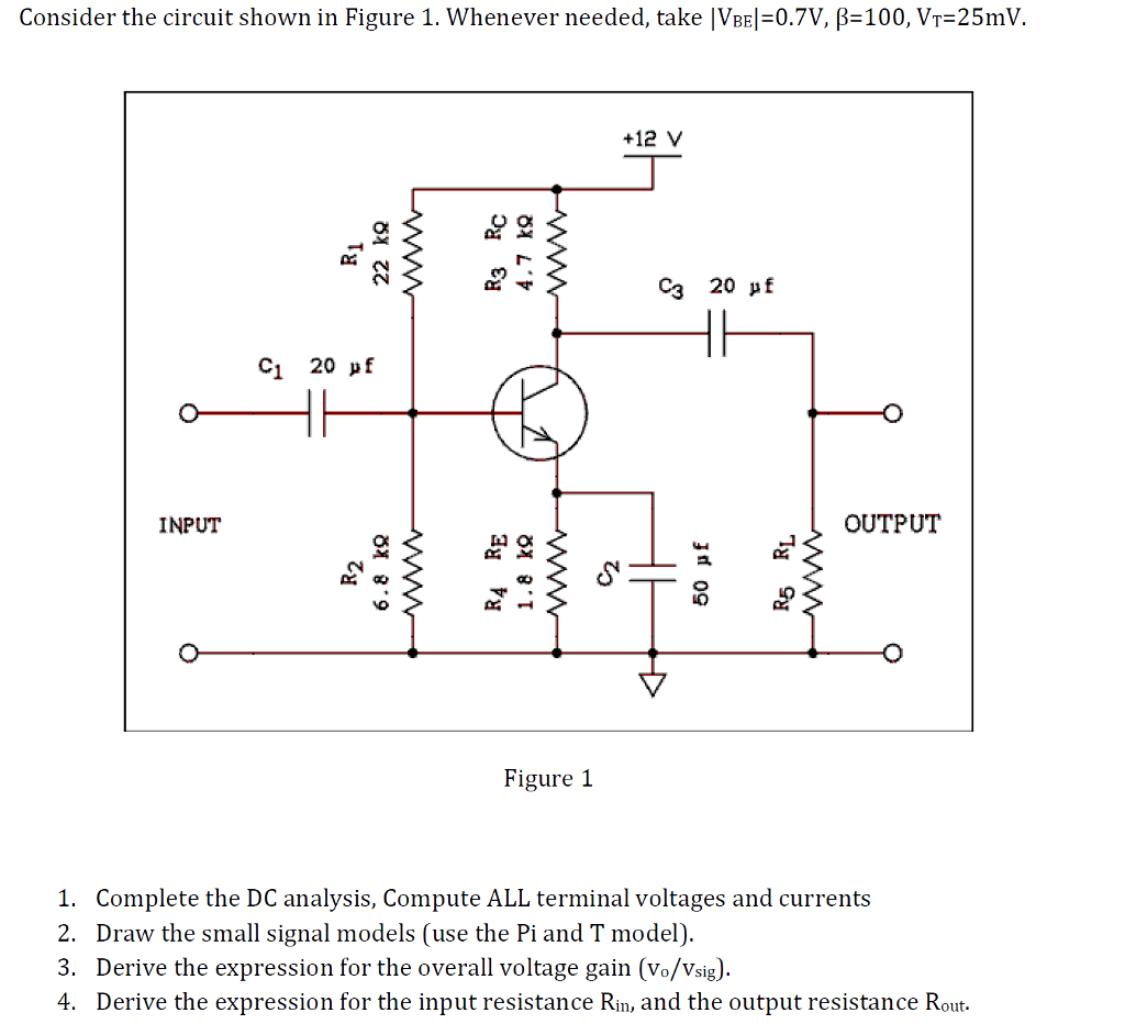 Solved Consider The Circuit Shown In Figure 1 Whenever N As Fig This Can Be A Voltage Signal Needed Take Vbe 07v