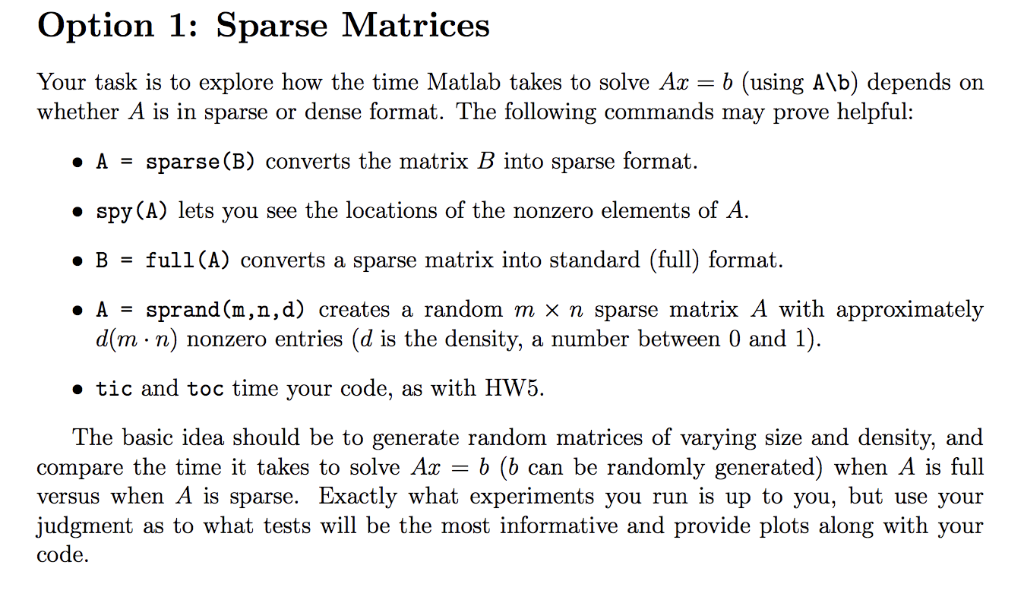 Solved: Option 1: Sparse Matrices Your Task Is To Explore