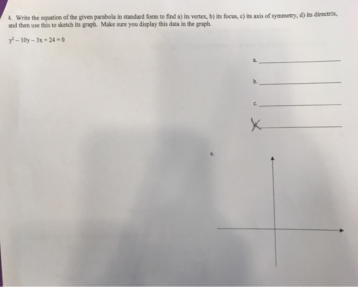 Solved 4 Write The Equation Of The Given Parabola In Sta