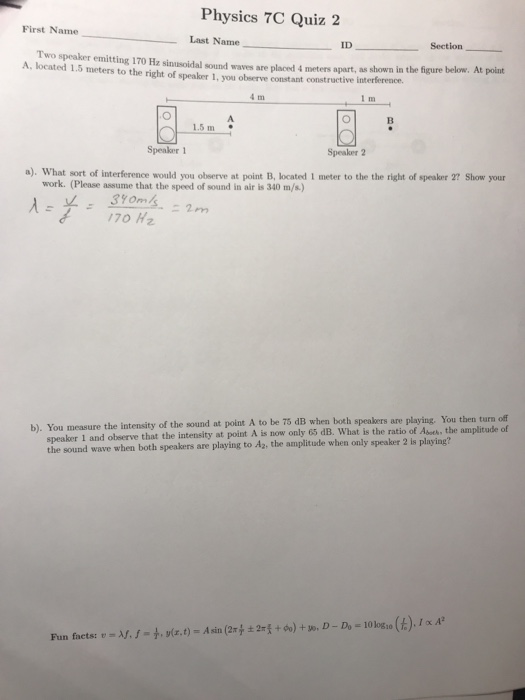 Physics 7C Quiz 2 First Name Last Name ID Section