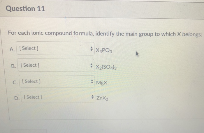 Solved Question 11 For Each Ionic Compound Formula Ident